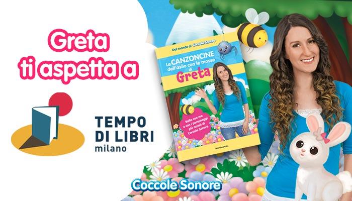 Libro. le canzoncine dell'asilo con le mosse di Greta, Coccole Sonore, Mondadori, Tempo di Libri, Milano