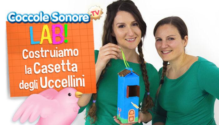 Greta e Federica, costruiamo la casetta degli uccellini, lavoretti bambini, coccole sonore